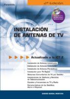 instalacion de antenas de tv (2ª ed.) (incluye cd) isodoro berral 9788428329354