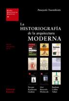 la historiografia de la arquitectura moderna-panayotis tournikiotis-9788429121254