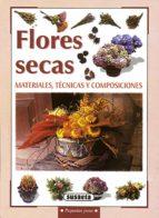 flores secas: materiales, tecnicas y composiciones-9788430595754