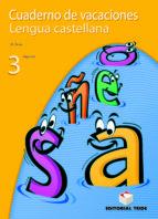 lengua castellana, 3 eso, 1 ciclo. cuaderno de vacaciones y solucionario 9788430749454