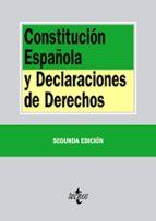 constitucion española y declaraciones de derechos (2ª ed.) 9788430963454