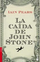 la caida de john stone iain pears 9788432251054