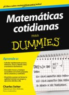 matemáticas cotidianas para dummies charles seiter 9788432900754