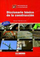 diccionario basico de la construccion (monografias de la construc cion) manuel mendez lloret 9788432910654