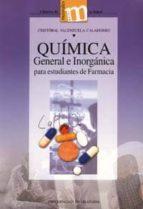 quimica general e inorganica para estudiantes de farmacia cristobal valenzuela calahorro 9788433829054