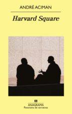 harvard square (ebook) andre aciman 9788433935854
