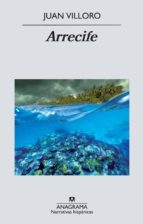 arrecife-juan villoro-9788433972354