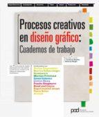 procesos creativos en el diseño grafico: cuadernos de trabajo lucienne roberts 9788434237254