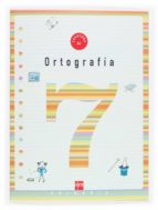 cuaderno de ortografia 7 (3º educacion primaria) 9788434898554