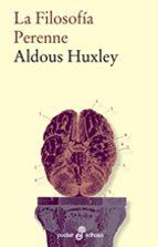 la filosofia perenne (6ª ed.) aldous huxley 9788435018654