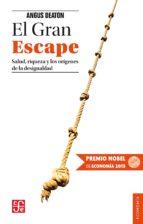 el gran escape (premio nobel de economia 2015) angus deaton 9788437507354