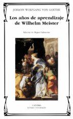 los años de aprendizaje de wilhelm meister johann wolfgang von goethe 9788437618654
