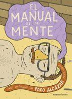 el manual de mi mente paco alcazar 9788439721154
