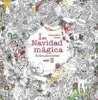 la navidad magica: un libro para colorear-lizzie mary cullen-9788441436954
