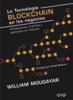 la tecnología blockchain en los negocios-william mougayar-9788441539754