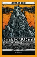 nigromante: bajo la tierra, un antiguo secreto despierta-carlos sisi-9788445005354