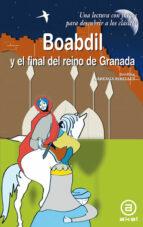 boabdil y el final del reino de granada-josefina careaga rivelles-9788446026754