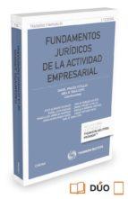 fundamentos jurídicos de la actividad empresarial-daniel prades cutillas-abel b. veiga copo-9788447053254