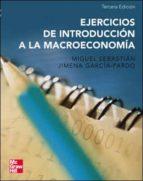 ejercicios de introduccion a la macroeconomia (3ª ed.)-miguel sebastian-jimena garcia pardo-9788448141554
