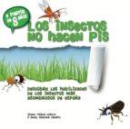 los insectos no hacen pis angel sanchez crespo 9788461697854