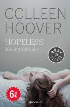 hopeless. tocando el cielo-colleen hoover-9788466336154