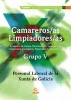camareros/as limpiadores/as. personal laboral de la xunta de gali cia grupo v: temario-9788466514354