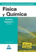 cuerpo de profesores de enseñanza secundaria: fisica y quimica: t emario: volumen i: fisica i 9788466579254