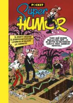 super humor mortadelo y filemon: el huerto siniestro v. pocket francisco ibañez talavera 9788466656054