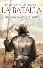 la batalla (la senda de los tercios 2) (ebook)-fernando martinez lainez-9788466664554