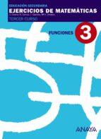 ejercicios de matematicas cuaderno 3 funciones (3º eso) 9788466761154