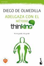 adelgaza con el método thinking-diego de olmedilla-9788467048254