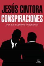 conspiraciones (ebook)-jesus cintora-9788467049954