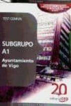 subgrupo a1 ayuntamiento de vigo. test comun-9788468104454