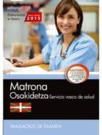 matrona. servicio vasco de salud-osakidetza. simulacros de examen-9788468158754