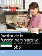 auxiliar de la función administrativa. servicio extremeño de salud. test-9788468178554