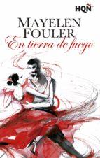 en tierra de fuego (ganadora iii premio digital) (ebook)-mayelen fouler-9788468764054