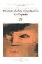 historia de los espectaculos en españa-9788470398254