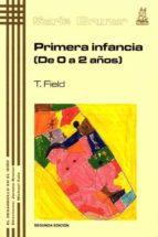 primera infancia (de 0 a 2 años) tiffany field 9788471123954