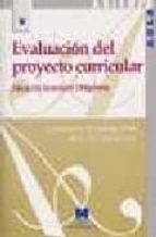 evaluacion del proyecto curricular: educacion secundaria obligato ria fuensanta hernandez pina mari paz garcia sanz 9788471337054