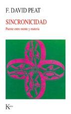 sincronicidad: puente entre mente y materia (5ª ed.) f. david peat 9788472452954