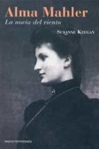 alma mahler: la novia del viento-susanne keegan-9788475098654