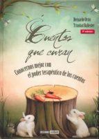 cuentos que curan: conocernos mejor con el poder terapeutico de l os cuentos (5ª ed.) bernardo ortin trinidad ballester 9788475562254