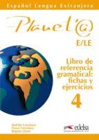 planeta 4: libro de referencia gramatical matilde cerrolaza oscar cerrolaza begoña llovet 9788477112754