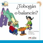 ¿tobogan o balancin? elena garcia hortelano 9788477116554