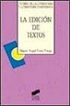 Descargar La edicion de textos epub gratis online Miguel Angel Perez Priego