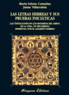 las letras hebreas y sus pruebas iniciaticas jaime villarrubia 9788478133154