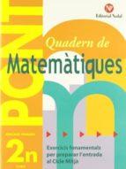 quadern de matematiques pont (2on primaria): exercicis fonamental s per preparar l entrada al cicle mitja-9788478873654