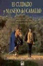 el cuidado y manejo del caballo-christine stafford-robert oliver-9788479023454