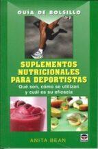 guia de bolsillo suplementos nutricionales para deportistas anita bean 9788479027254