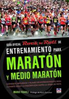 guia oficial rock n roll de entrenamiento para maraton y medio maraton mario fraioli 9788479029654